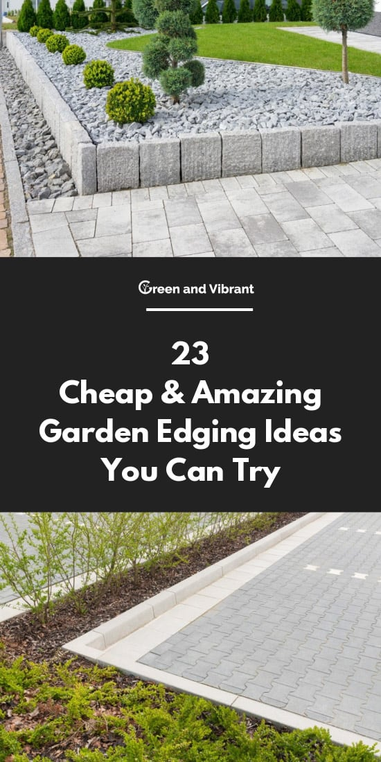 23 Cheap & Amazing Garden Edging Ideas You Can Try   Green and Vibrant