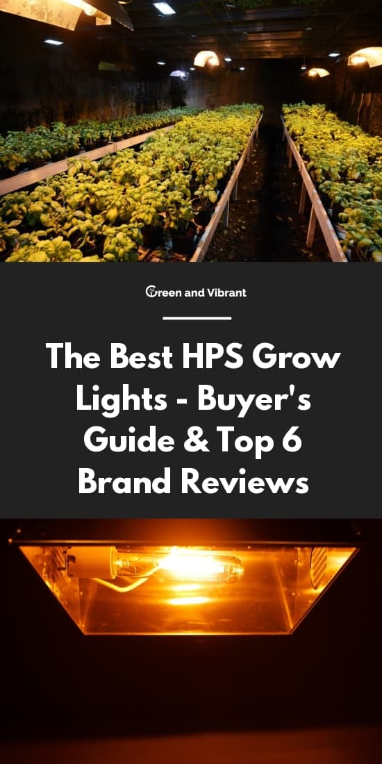 The Best HPS Grow Lights - Buyer's Guide & Top 6 Brand Reviews