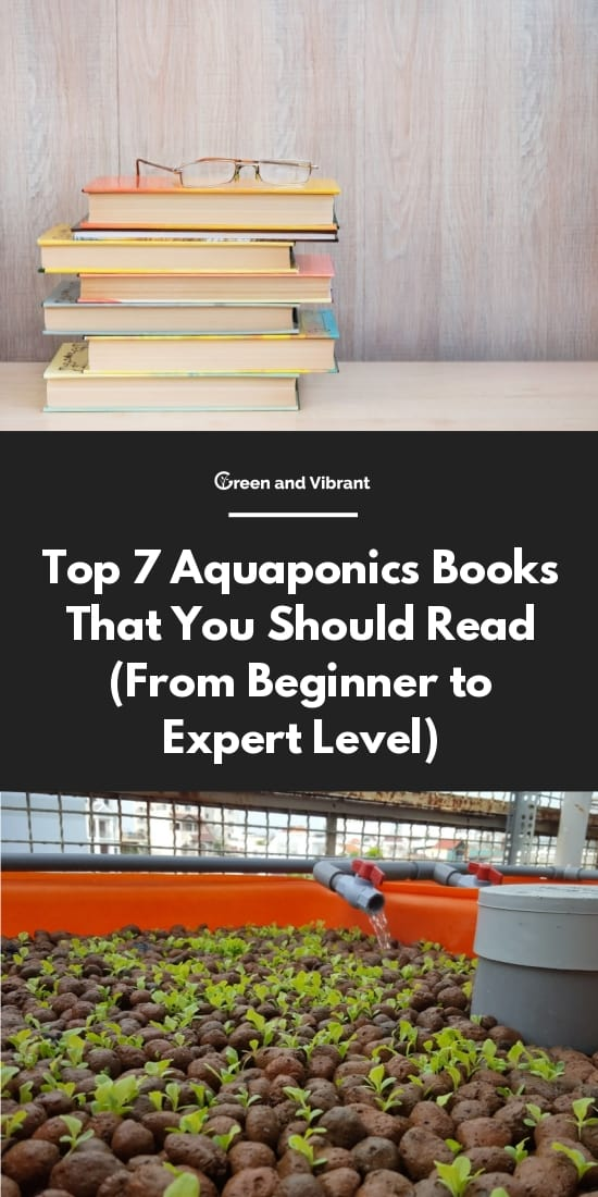 Top 7 Aquaponics Books That You Should Read (From Beginner to Expert Level)