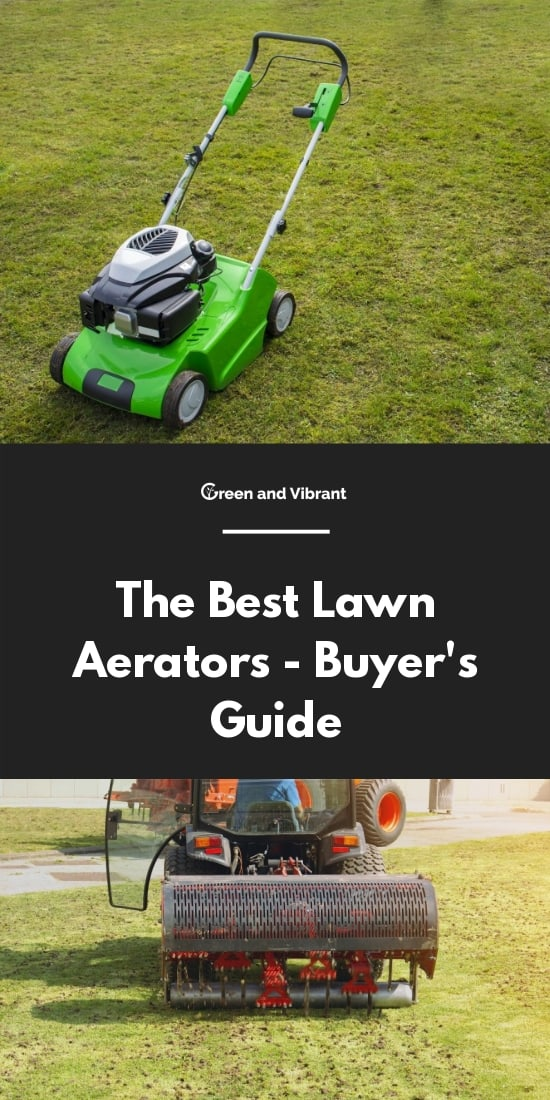 The Best Lawn Aerators - Buyer's Guide