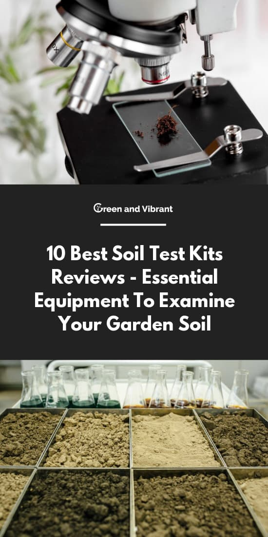 10 Best Soil Test Kits Reviews - Essential Equipment To Examine Your Garden Soil