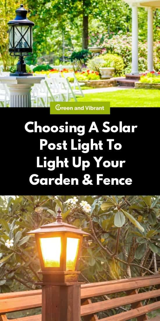Choosing A Solar Post Light To Light Up Your Garden And Fence
