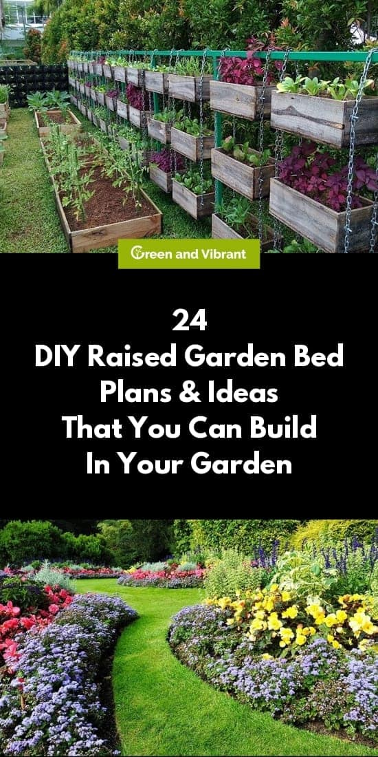 24 DIY Raised Garden Bed Plans & Ideas That You Can Build In Your Garden
